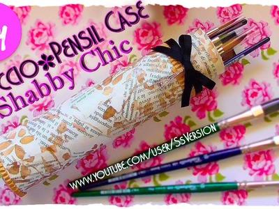 Tutorial: Astuccio Shabby Chic con i rotoli della carta da cucina | DIY Pencil Case