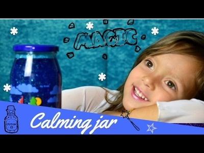 DIY CALMING JAR