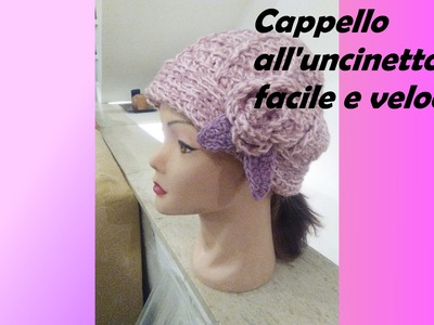 Cappello all'uncinetto facile e veloce