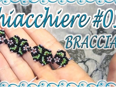 Chiacchiere pre-Tutorial #14 - Bracciale facile con perline - Braccialetto portafortuna