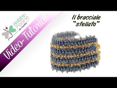 "Il Bracciale ""Stellato"" | TUTORIAL - HobbyPerline.com"