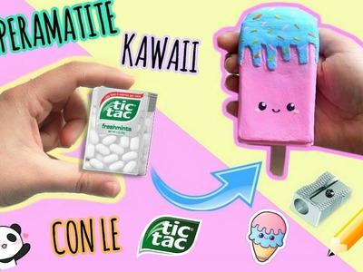 DIY TEMPERAMATITE KAWAII con LE TICTAC || Iolanda Sweets