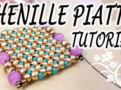 Tutorial Chenille piatta con perline - Come fare Chenille piatta per bracciale