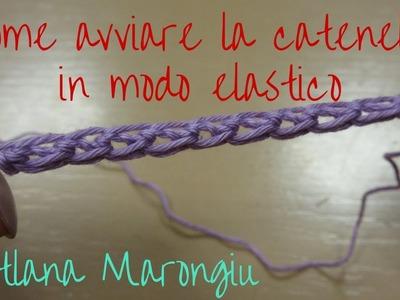 Consigli Utili Uncinetto : Come avviare la catenella in modo elastico