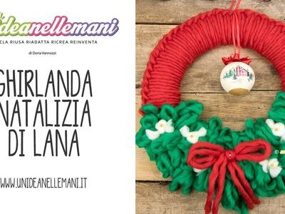 Ghirlanda natalizia di lana - Tutorial