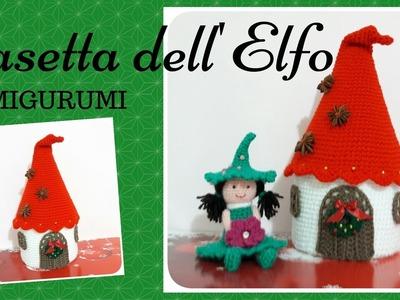 Casa dell'Elfo AMIGURUMI - Crochet Elf's House (English sub)