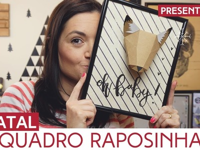 DIY: Quadro de Raposa | Natal by Aline Albino