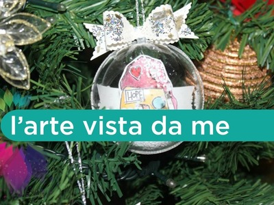 Pallina di Natale Tutorial - Christmas ball DIY - Natale Fai da te