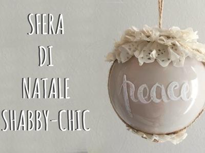 Palla di Natale Shabby-Chic (Riciclo Creativo) Arte per Te
