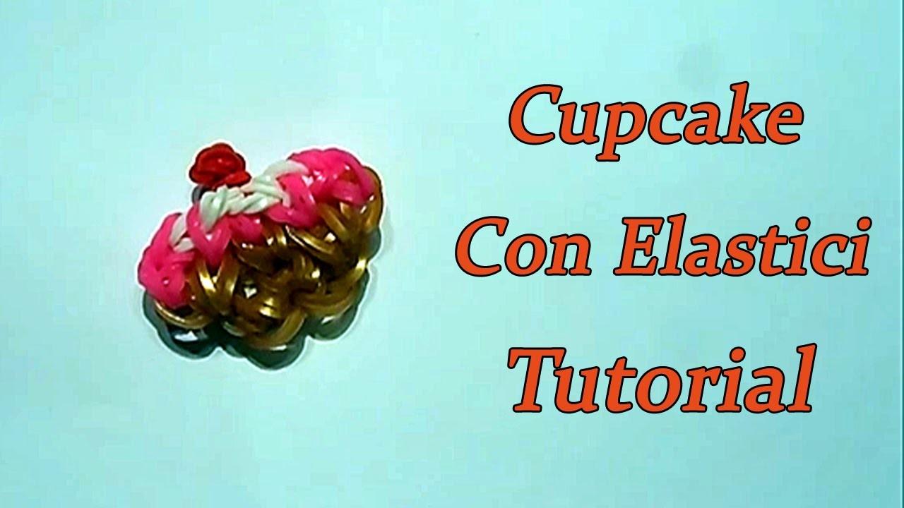 Cupcake Charm Con Elastici DIY RAINBOW LOOM Tutorial!