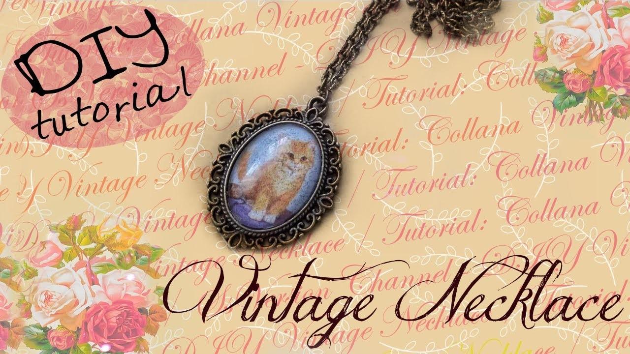 DIY Vintage Necklace - ✂ - Tutorial: Collana Vintage con Cabochon