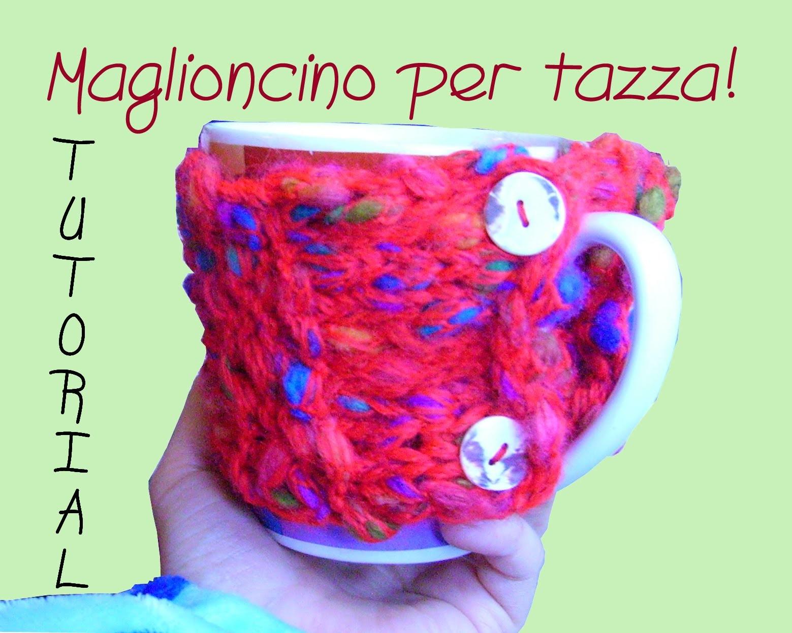 Tutorial Knitting 05: Maglioncino per tazza, maglia rasata dritto e rovescio.