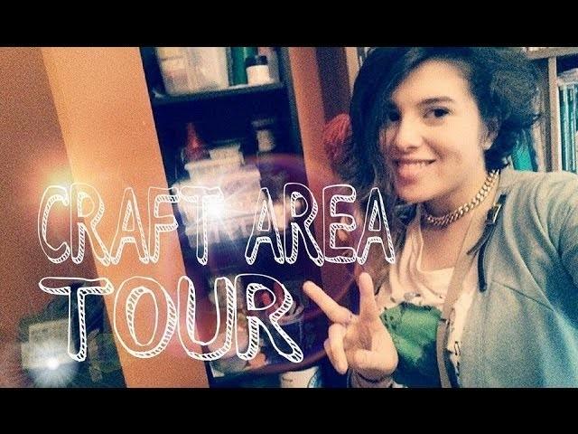 Ed eccomi qui! Craft Area Tour. Postazione Creativa!