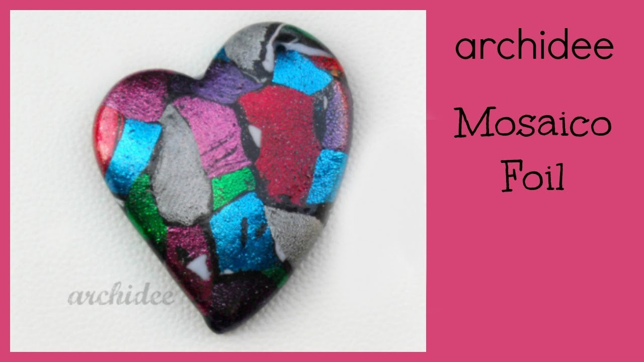 Polymer Clay | Tutorial DIY Facile | Effetto Mosaico Foil | Mosaic Foil Effect