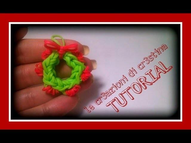 Tutorial Ghirlanda Natalizia con Elastici RAINBOW LOOM - DIY Wreath Christmas Charm