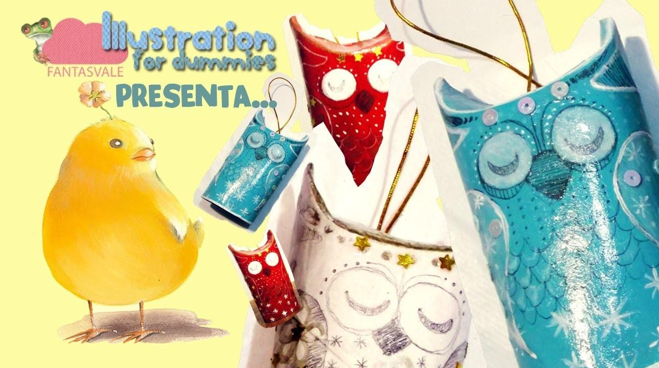 Tutorial RICICLO CREATIVO di Natale: I GUFETTI DORMIGLIONI (con rotoli di carta igienica) DIY