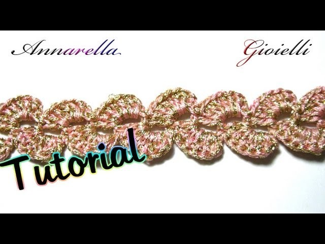 Tutorial Uncinetto   Bracciale per mercatino   Crochet bracelet