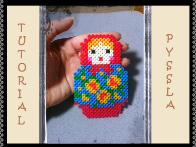 Tutorial * Matrioska Doll * con le Pyssla - Hama Beads DIY bambola russa Idea Bomboniere