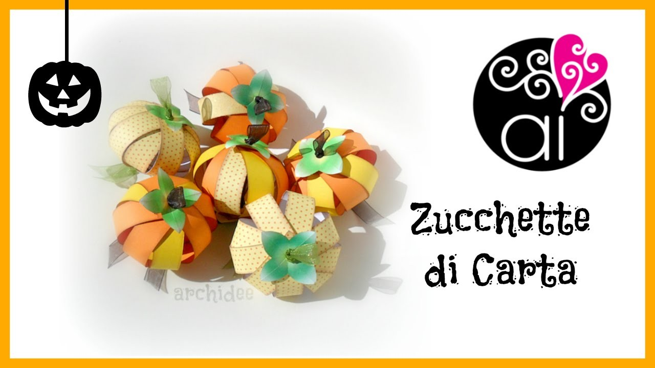 Tutorial | Scrapbooking | Zucchette di Halloween | Halloween Paper Pumpkins | DIY