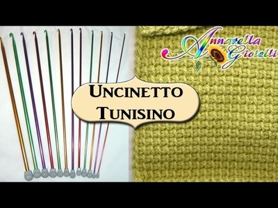 Tutorial Uncinetto Tunisino | 1° Metodo base | Tunisian crochet