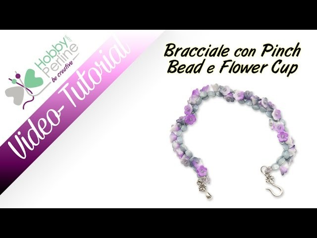 Bracciale con Pinch Bead e Flower Cup | TUTORIAL - HobbyPerline.com