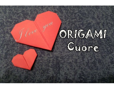 Origami, come creare un cuore di carta - how to make a paper heart