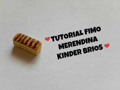 TUTORIAL FIMO MERENDINA KINDER BRIOS