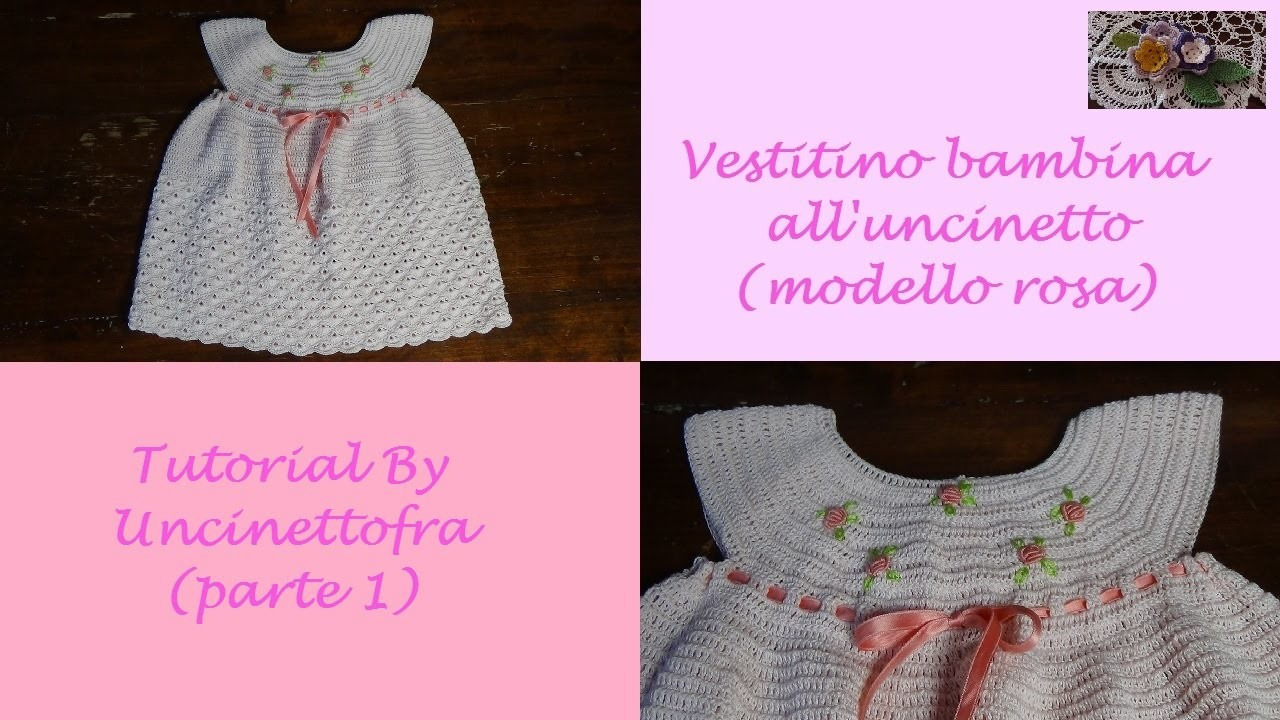 Vestitino per bambina all'uncinetto tutorial (modello rosa) parte 1