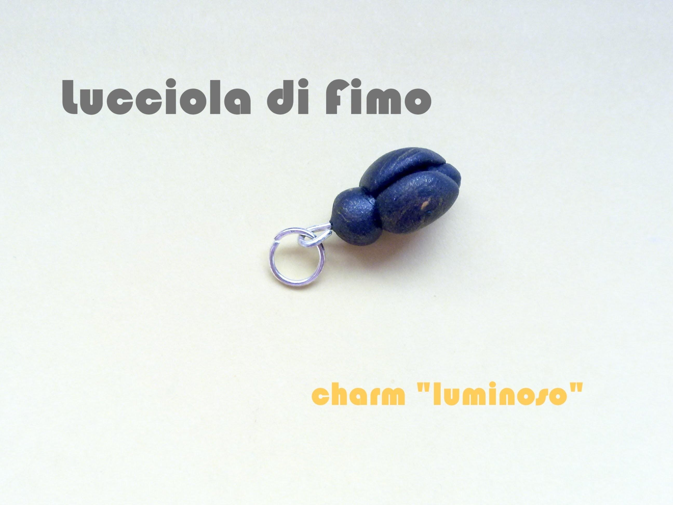 "Lucciola di Fimo, uno charm ""luminoso"" :) (DIY: Firefly Charm - Polymer Clay Tutorial)"