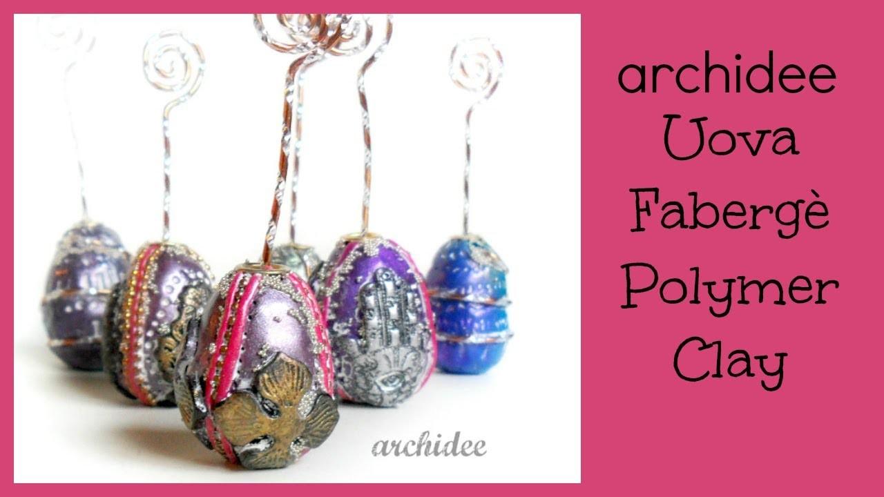 Polymer Clay Tutorial | Uova Pasquali in stile Fabergè  | DIY Decorative Easter Eggs