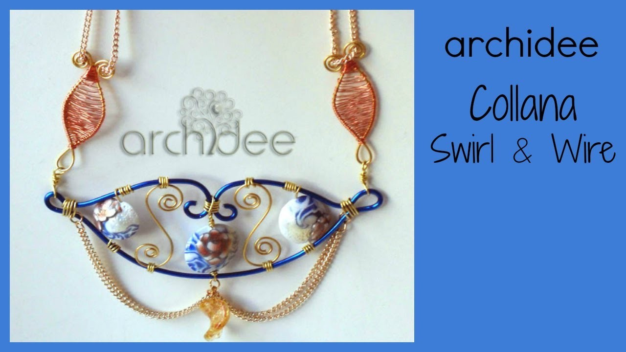 Tutorial | Tecnica Wire | Swirl + Wire Curls Project | DIY Necklace