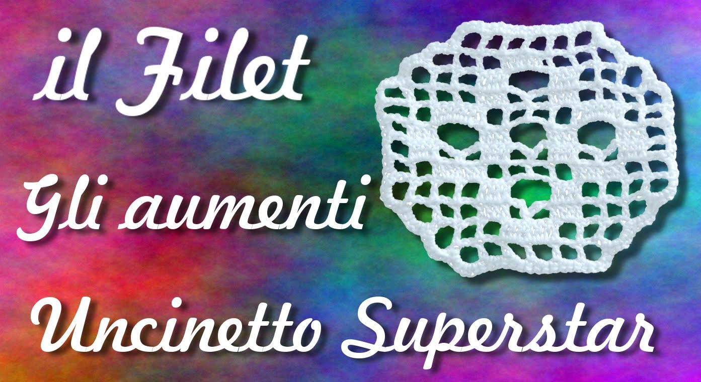 Aumenti a filet - Uncinetto | Filet crochet tutorial: how to increase
