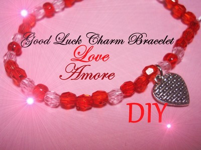 Good Luck Charm Bracelet ♥ Love ♥ Braccialetto Portafortuna dell'Amore - Tutorial. DIY. How to