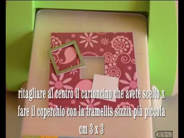 Scatolina pasquale. easter box tutorial cuttlebug