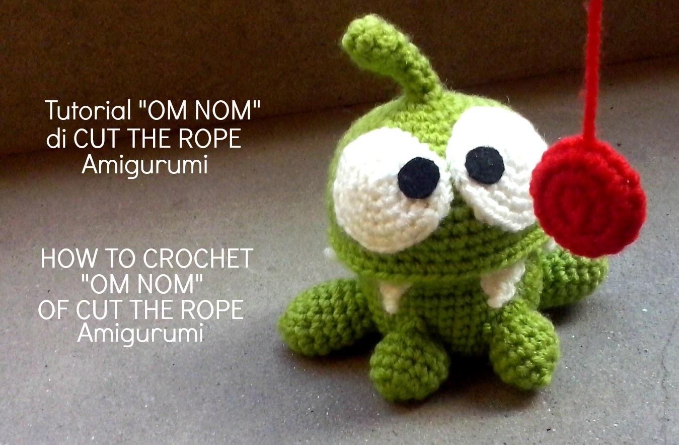 "Tutorial ""OM NOM"" di CUT THE ROPE Amigurumi | HOW TO CROCHET ""OM NOM"" OF CUT THE ROPE Amigurumi"