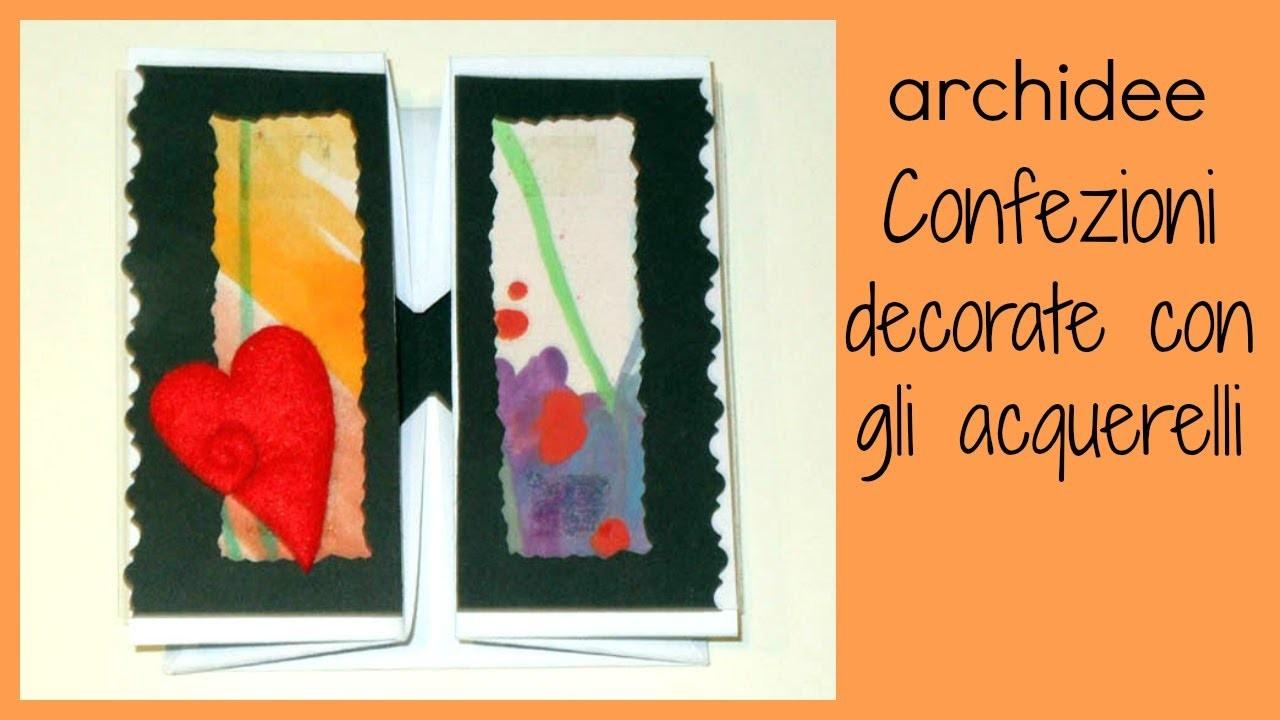 Tutorial | Scrapbooking | DIY Packaging | Confezioni Decorate con gli Acquerelli