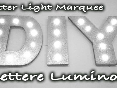 DIY Tutorial Lettere Glitter Luminose - Glitter Letter Light Marquee - fai da te