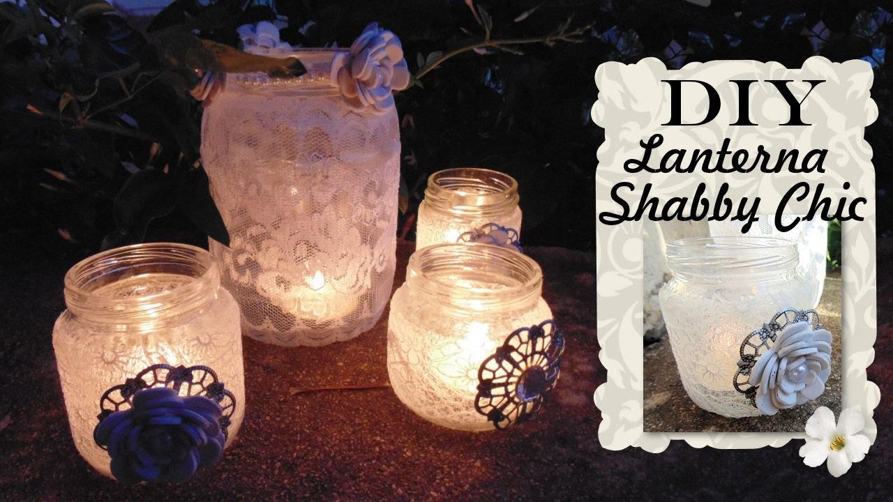 Tutorial: Lanterne Shabby Chic | Riciclo Creativo | DIY Shabby Chic Lantern with Jar