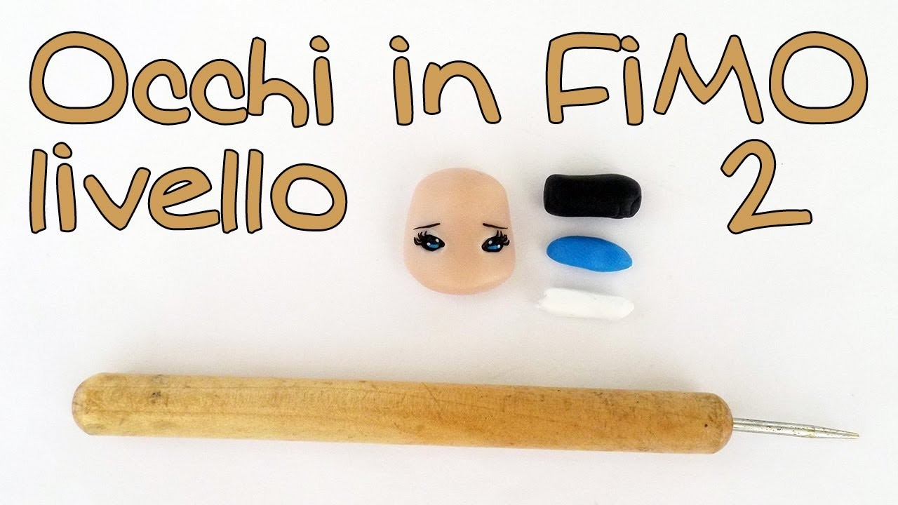 Tutorial occhi bambole Fimo liv. 2 - Polymer clay tutorial doll's eyes 2