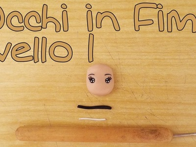 Tutorial Occhi bambole Fimo liv. 1 - Polymer Clay tutorial doll's eyes