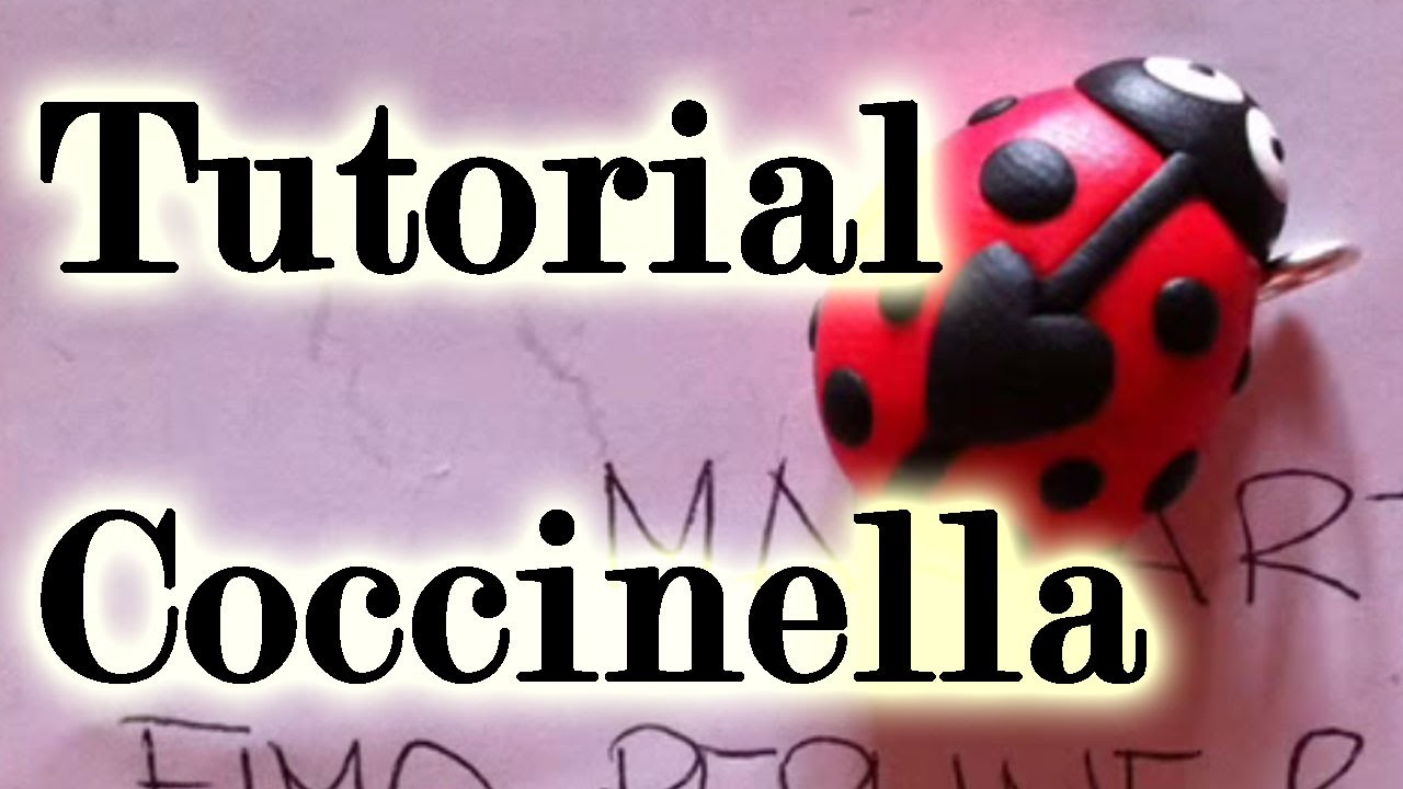 Polymer Clay tutorial: come fare una coccinella in fimo