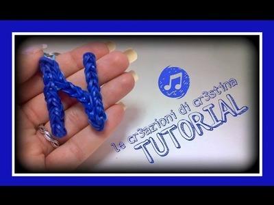 Tutorial Lettera N con Elastici RAINBOW LOOM - DIY Charm Lettere dell'Alfabeto