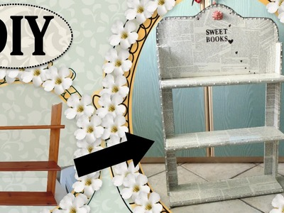 Tutorial: Libreria Shabby Chic | DIY Shabby Chic Shelf
