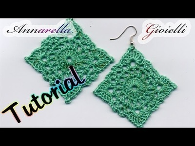 "Tutorial Orecchini Uncinetto ""Square"" 