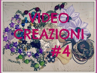 Video creazioni - fimo, perline, kanzashi - update #5