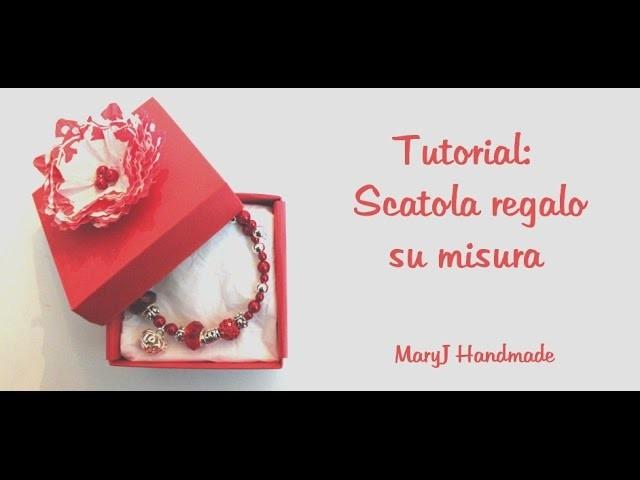 Tutorial: scatoline su misura fai da te quadrate e rettangolari | DIY gift box