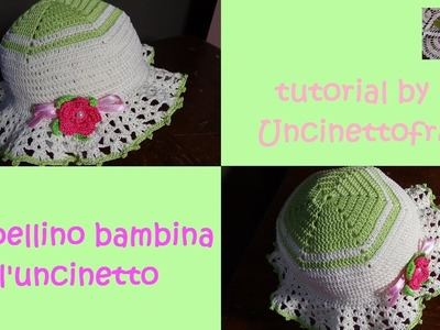 Cappellino bambina all'uncinetto tutorial