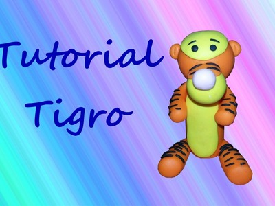 ✿ Tigro - Polymer Clay Tutorial ✿