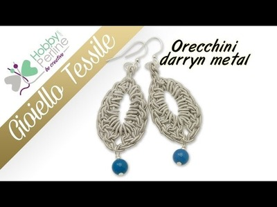 Gioiello Tessile - Orecchini | TUTORIAL - HobbyPerline.com
