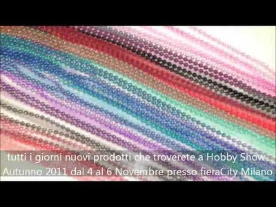 HobbyShow 2011 - Fantasycraft - MICROBALL - perline bigiotteria